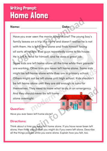 when i am alone at home essay I want an essay on ' when i was alone at home' i was alone at home i want an essay on when i was alone at home please help me.