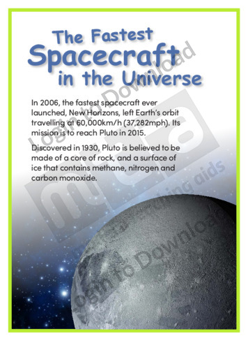 The Fastest Spacecraft in the Universe