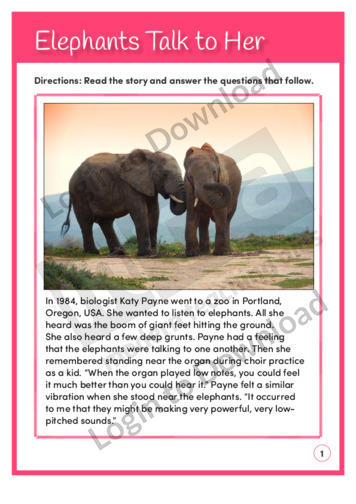 Elephants Talk to Her (Level 6)